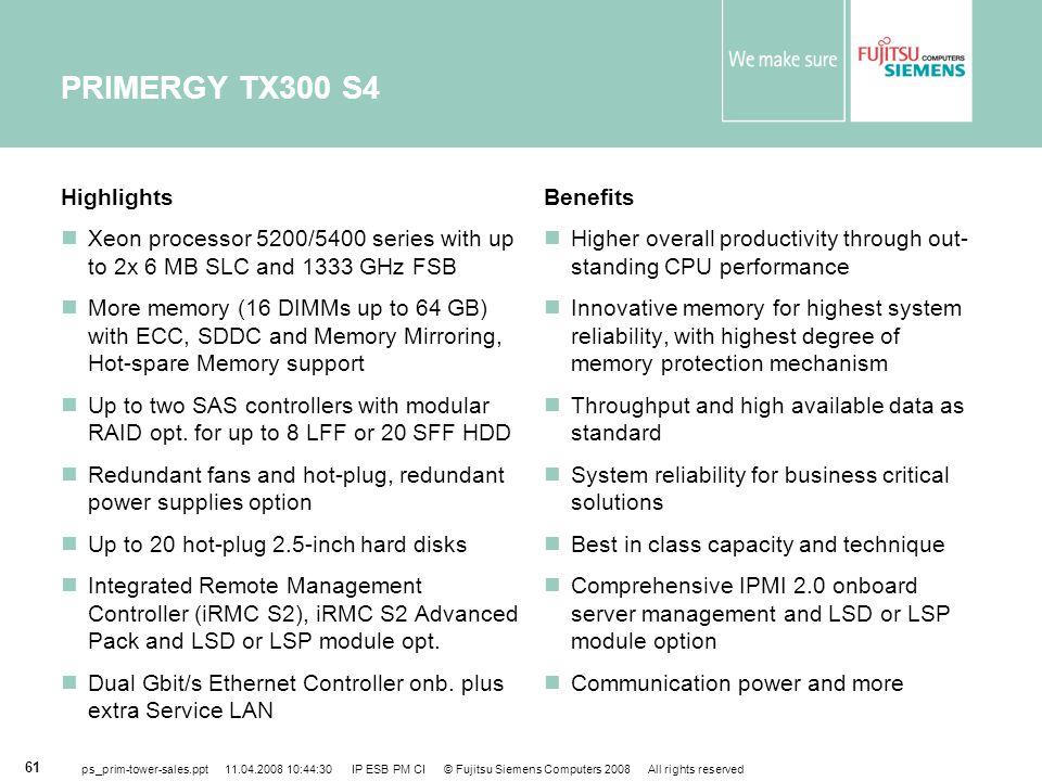 PRIMERGY TX300 S4 Highlights
