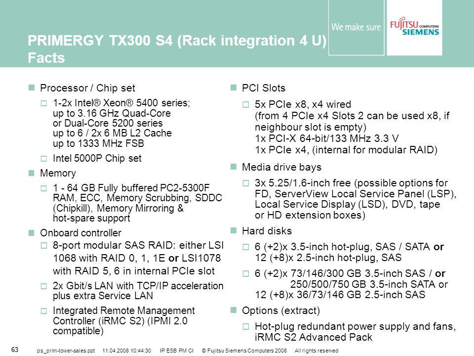 PRIMERGY TX300 S4 (Rack integration 4 U) Facts