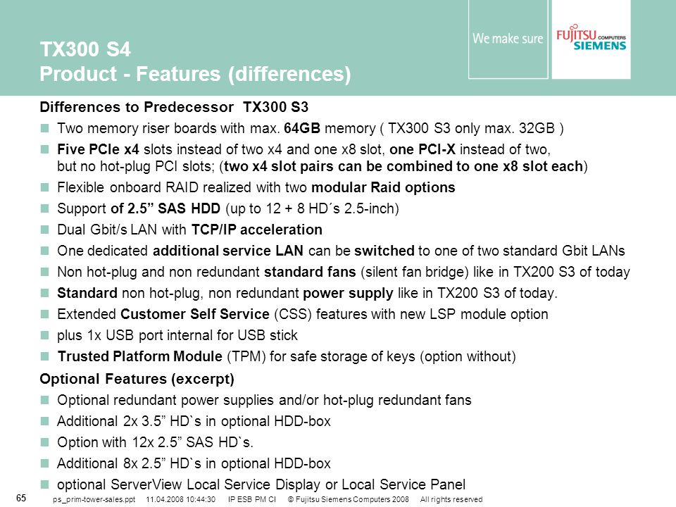 TX300 S4 Product - Features (differences)
