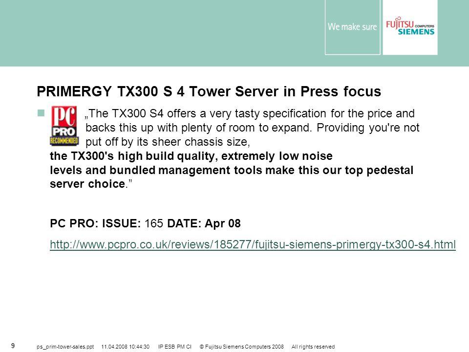 PRIMERGY TX300 S 4 Tower Server in Press focus