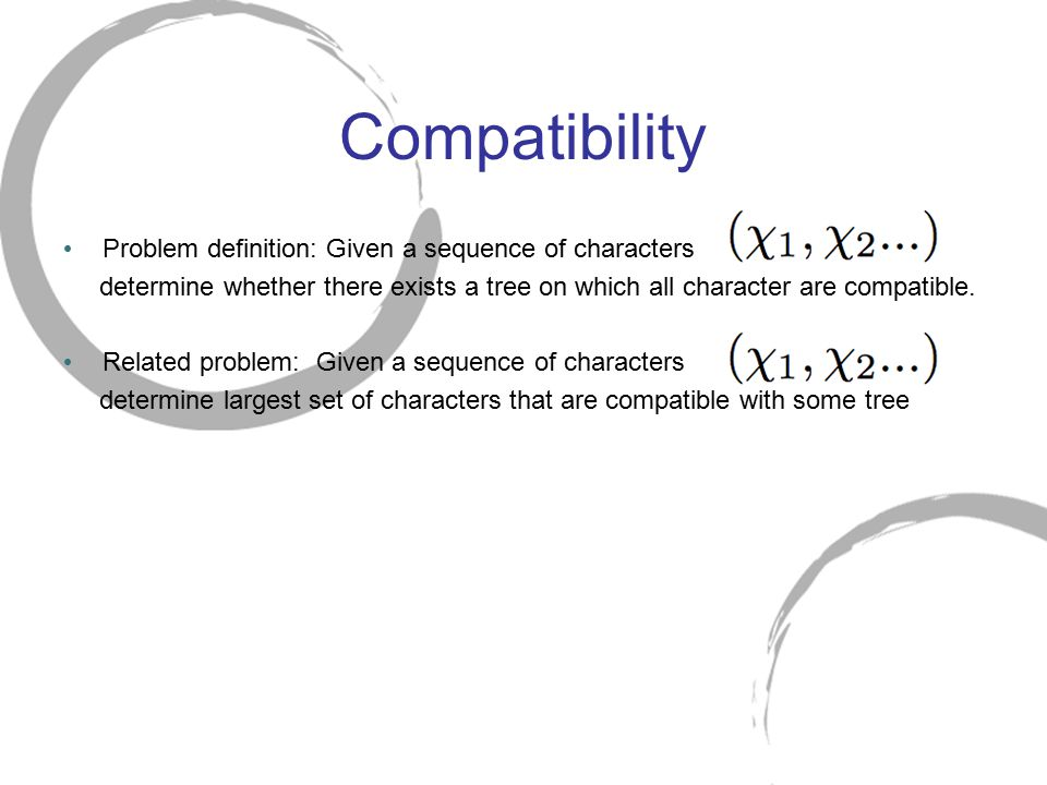 Compatibility Problem definition: Given a sequence of characters
