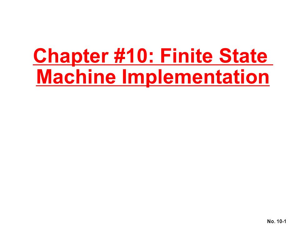Chapter #10: Finite State Machine Implementation
