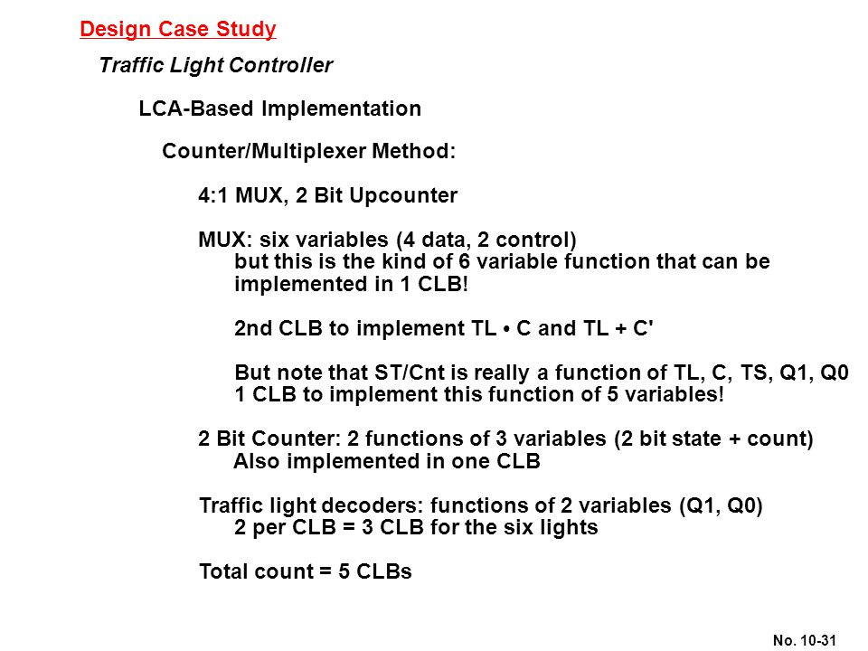 Design Case Study Traffic Light Controller. LCA-Based Implementation. Counter/Multiplexer Method: