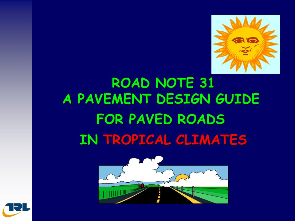 ROAD NOTE 31 A PAVEMENT DESIGN GUIDE