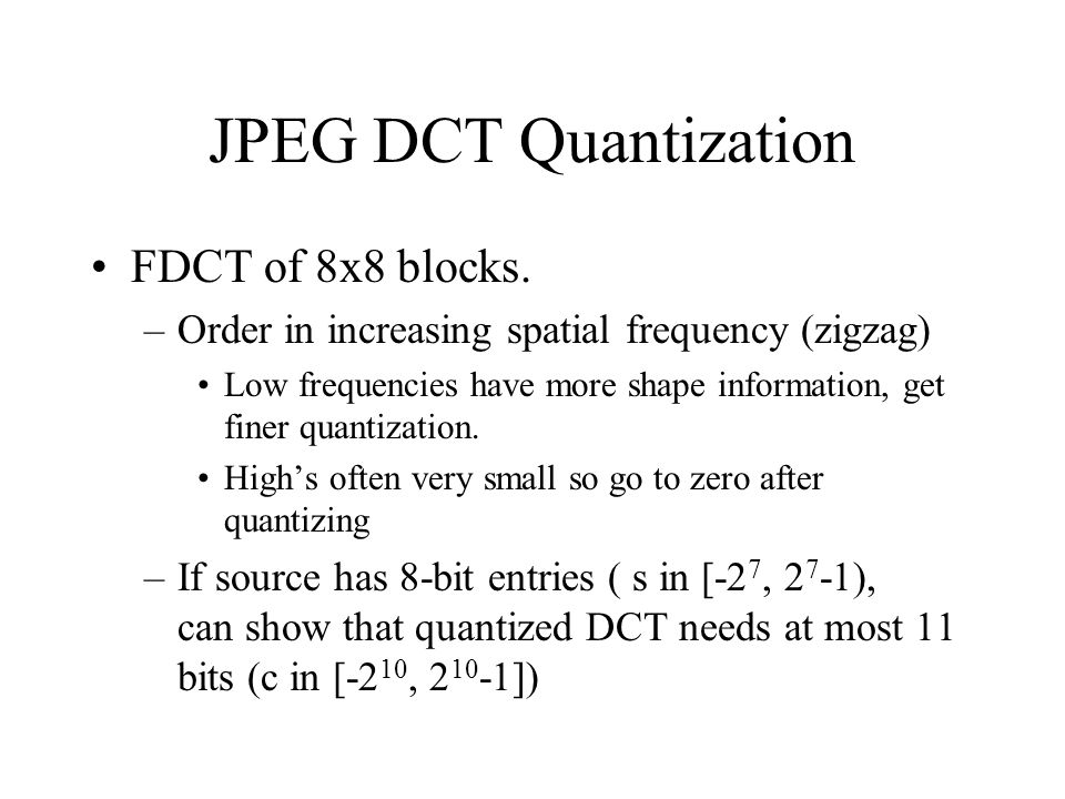 JPEG DCT Quantization FDCT of 8x8 blocks.