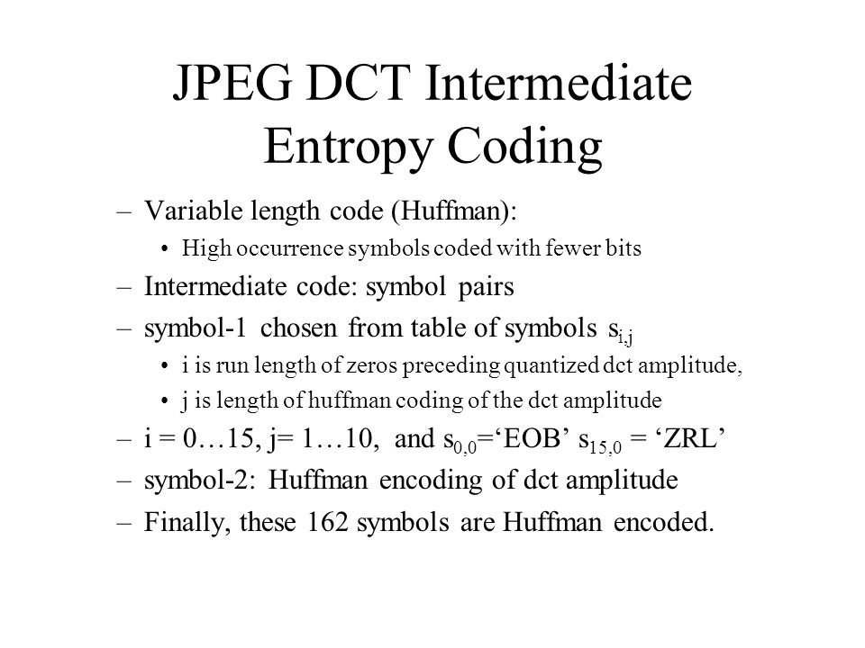 JPEG DCT Intermediate Entropy Coding