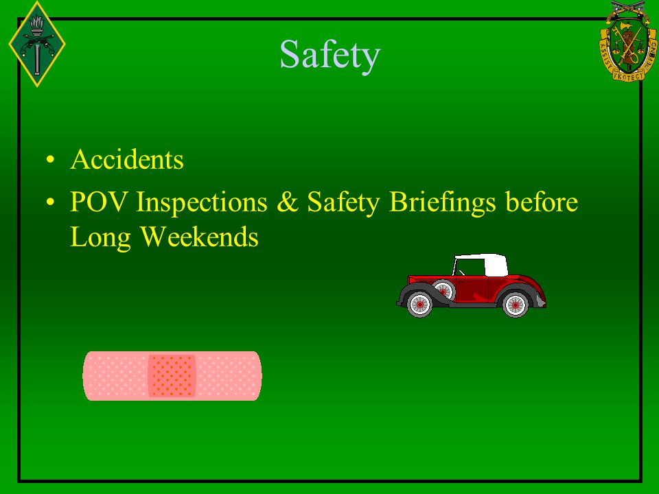 Safety Accidents POV Inspections & Safety Briefings before Long Weekends
