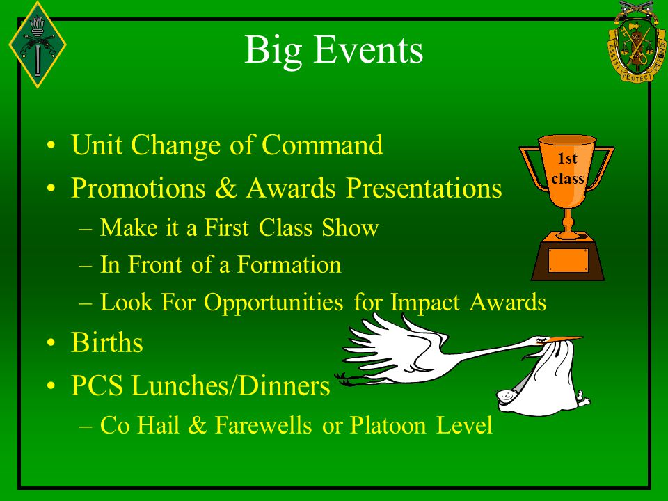 Big Events Unit Change of Command Promotions & Awards Presentations