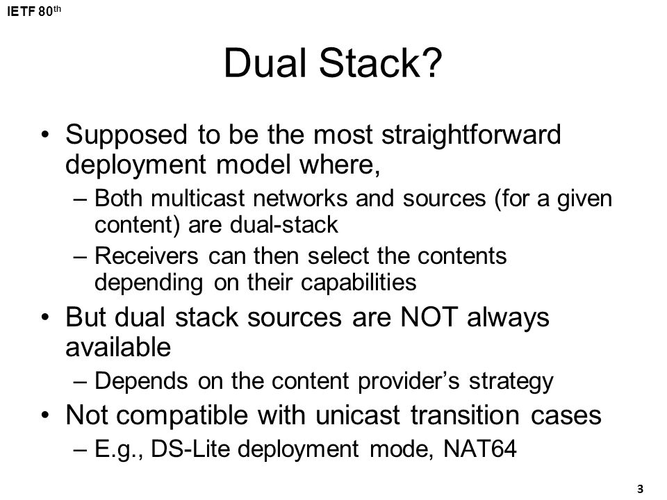 Dual Stack Supposed to be the most straightforward deployment model where, Both multicast networks and sources (for a given content) are dual-stack.