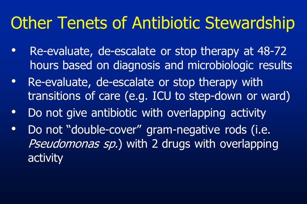Other Tenets of Antibiotic Stewardship