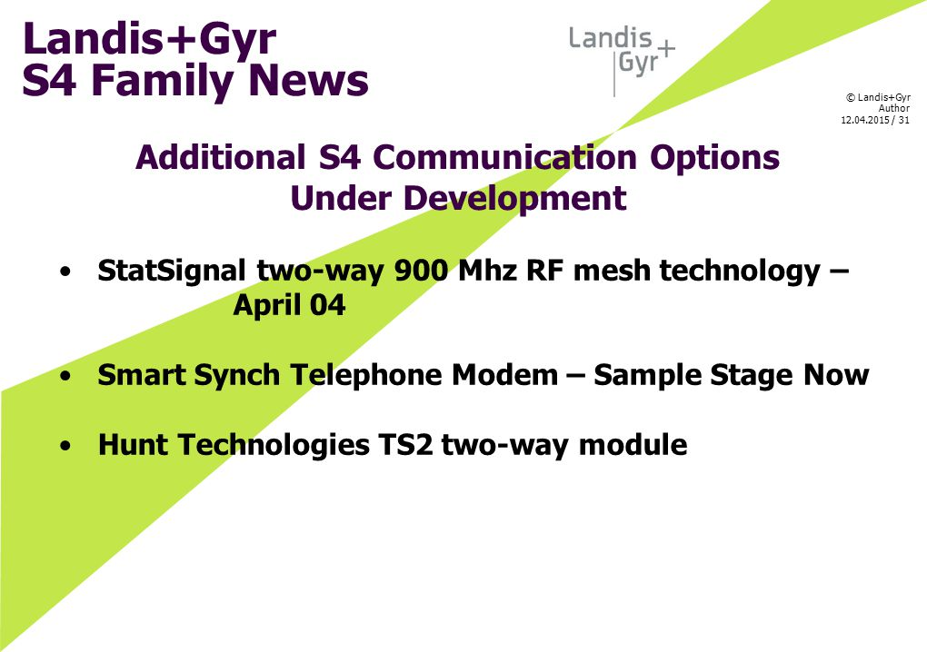 Additional S4 Communication Options Under Development