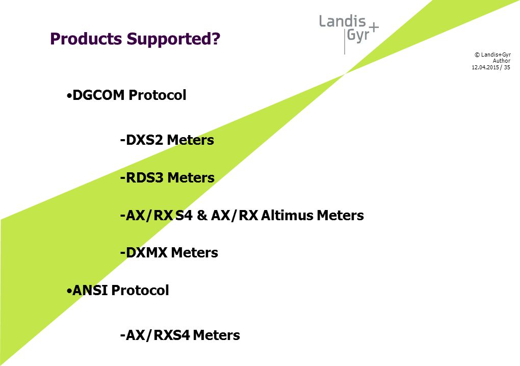 Products Supported DGCOM Protocol -DXS2 Meters -RDS3 Meters