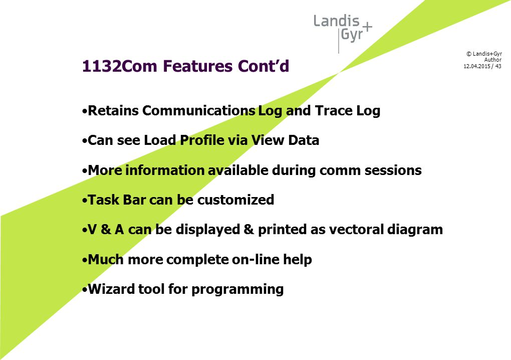 1132Com Features Cont'd Retains Communications Log and Trace Log