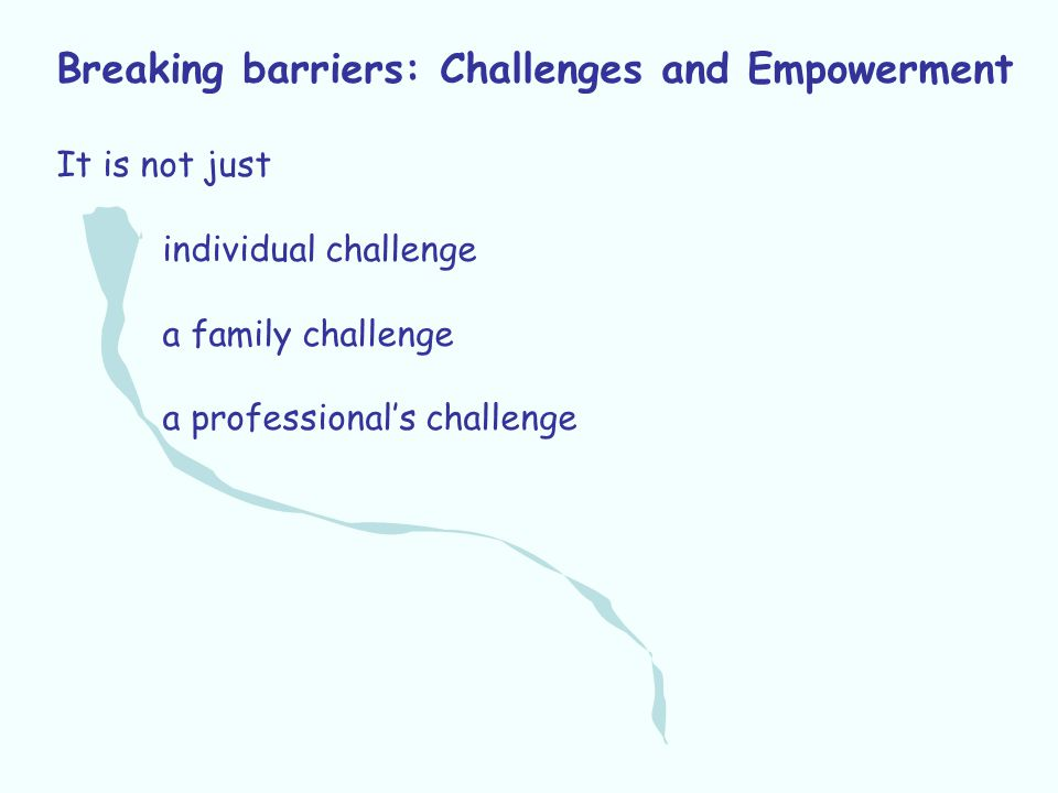 Breaking barriers: Challenges and Empowerment