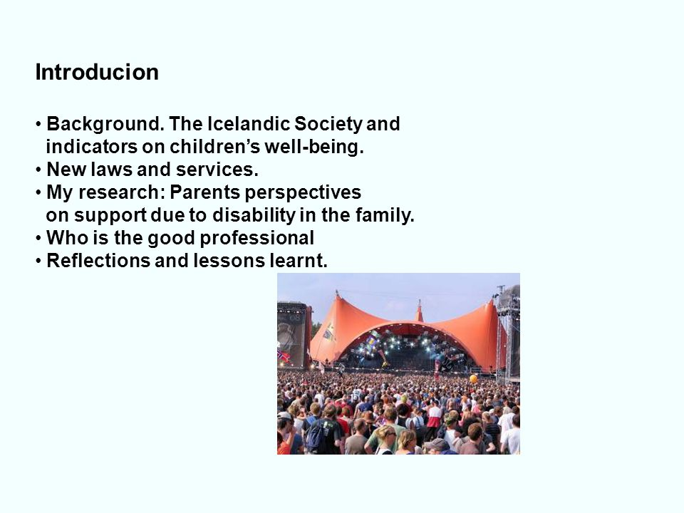 Introducion Background. The Icelandic Society and