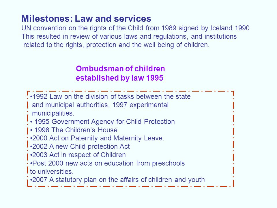 Milestones: Law and services