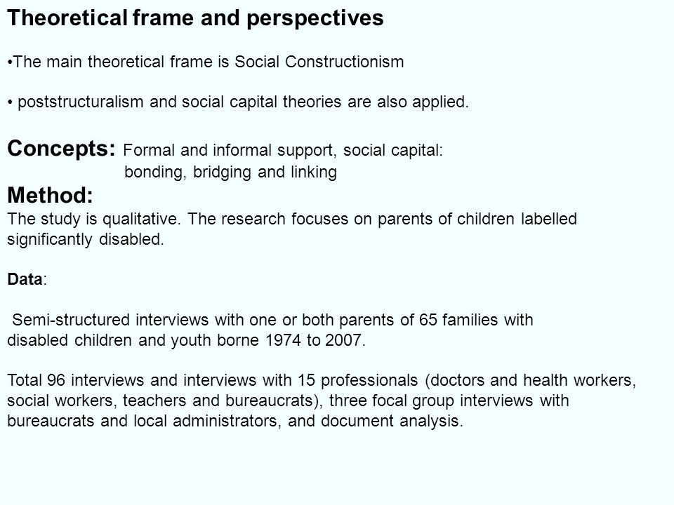 Theoretical frame and perspectives