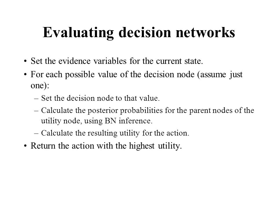 Evaluating decision networks