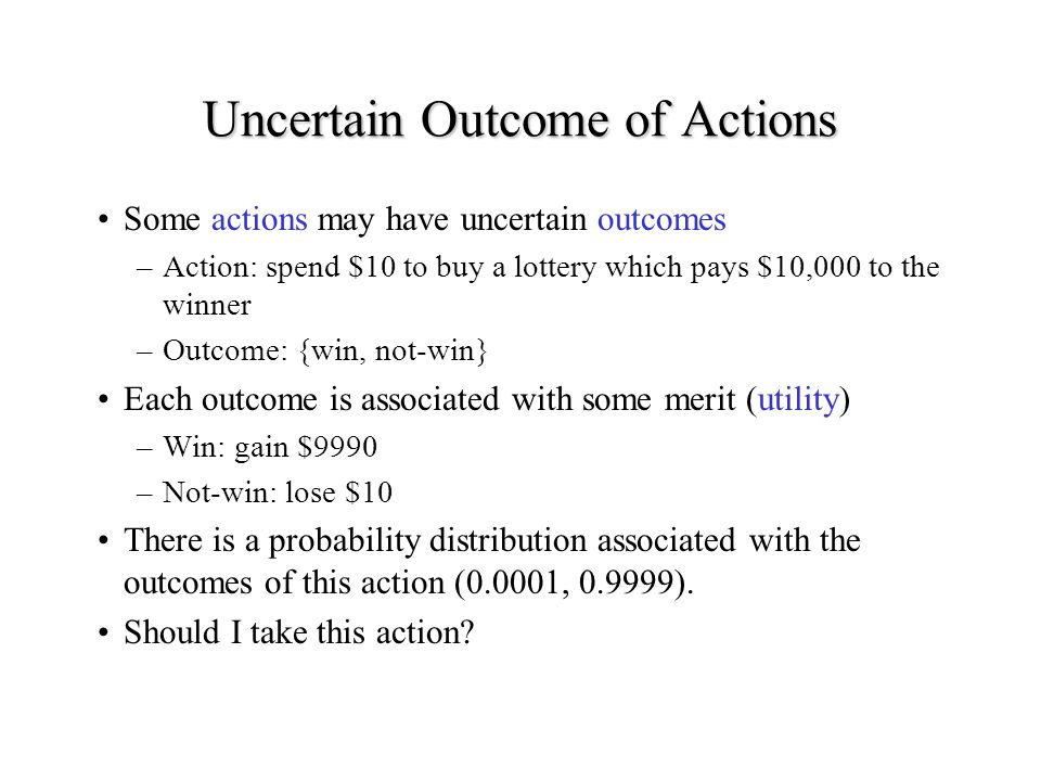 Uncertain Outcome of Actions