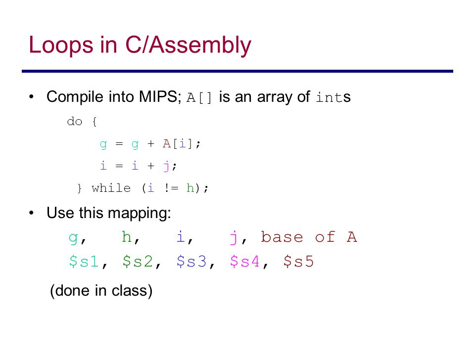 Loops in C/Assembly (done in class)