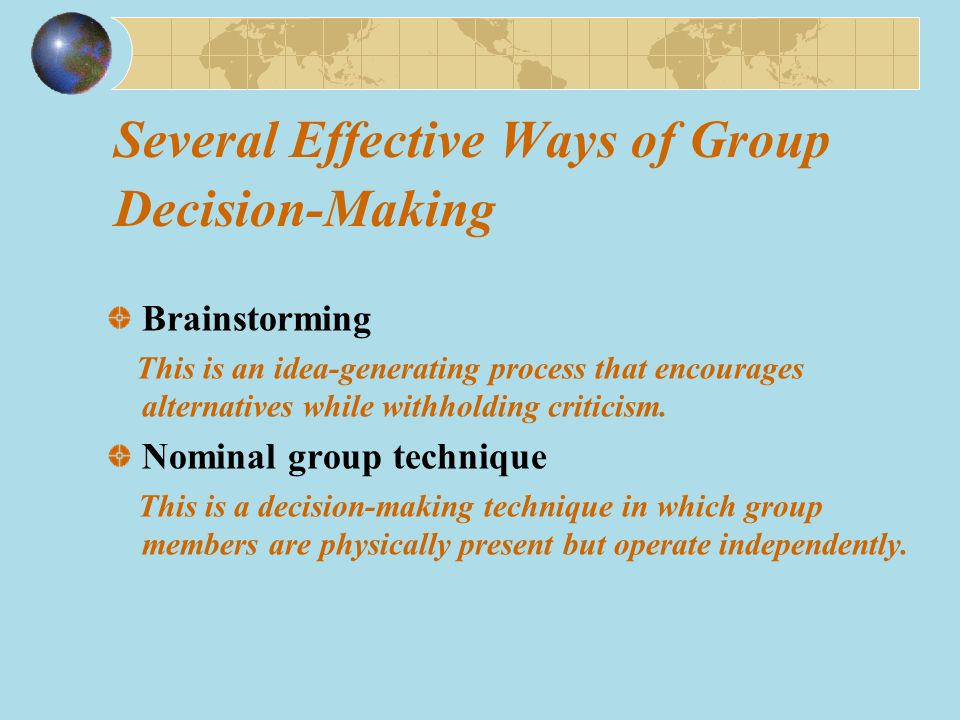 Several Effective Ways of Group Decision-Making