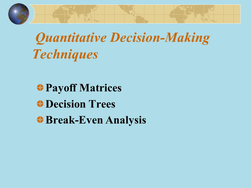 Quantitative Decision-Making Techniques