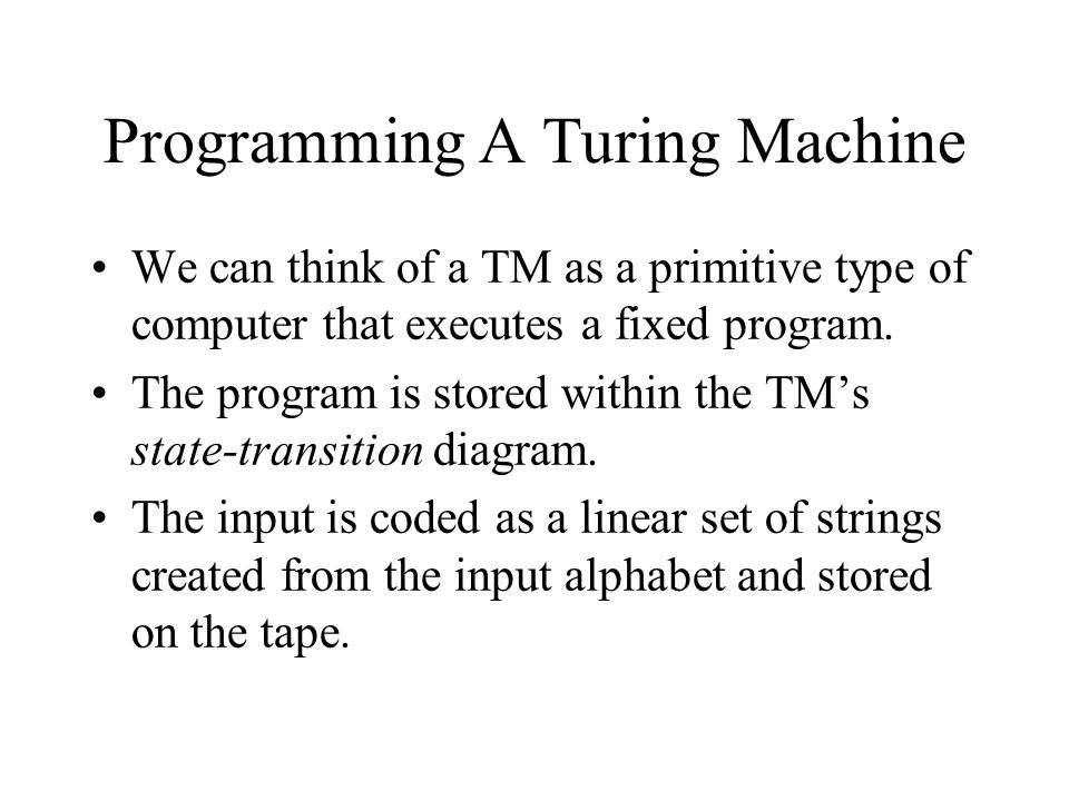 Programming A Turing Machine