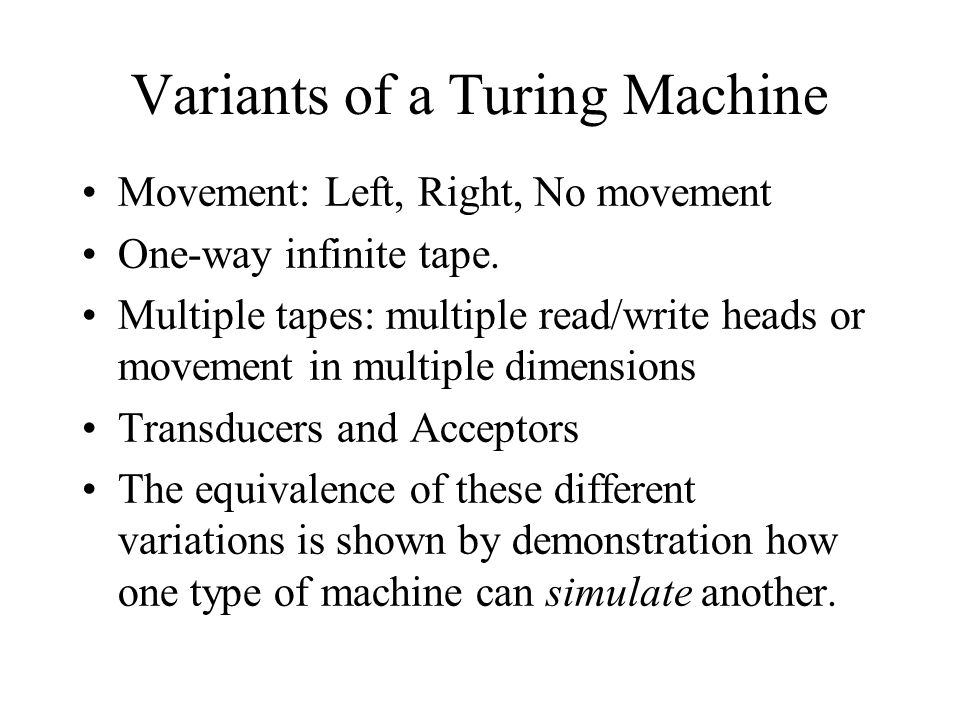 Variants of a Turing Machine