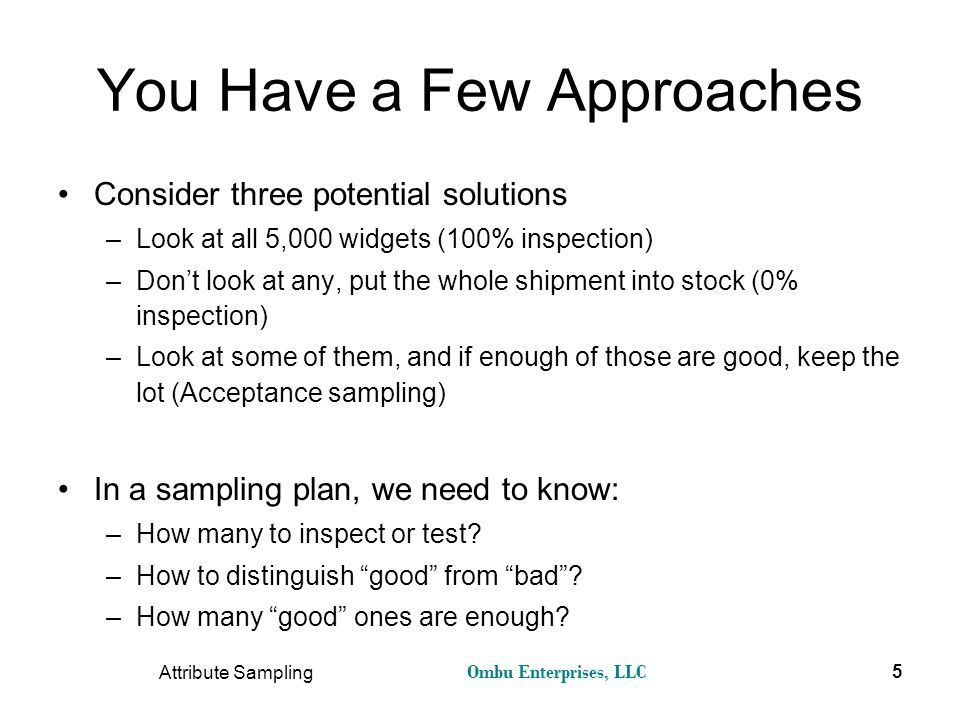 You Have a Few Approaches
