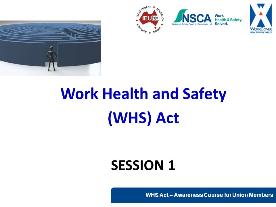 Work Health and Safety (WHS) Act