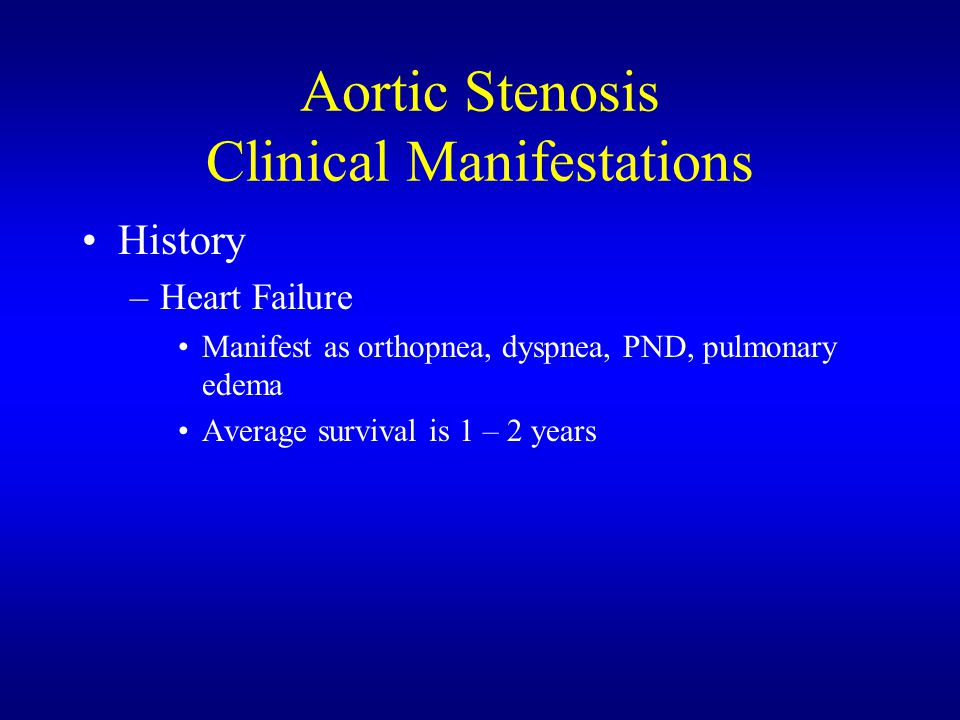 Aortic Stenosis Clinical Manifestations