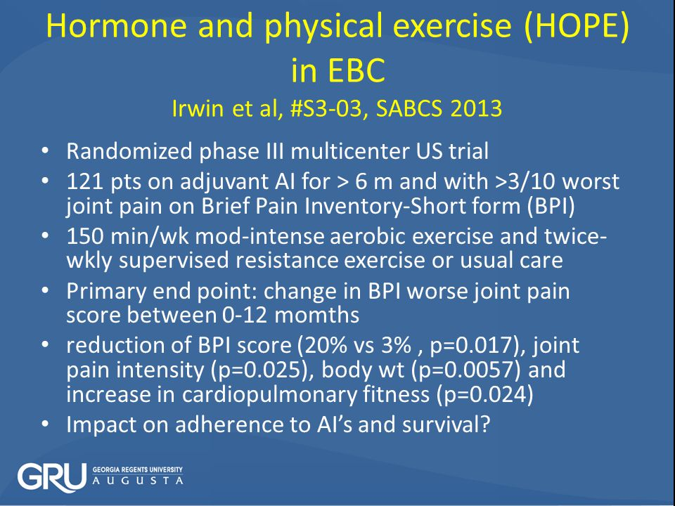 Hormone and physical exercise (HOPE) in EBC Irwin et al, #S3-03, SABCS 2013