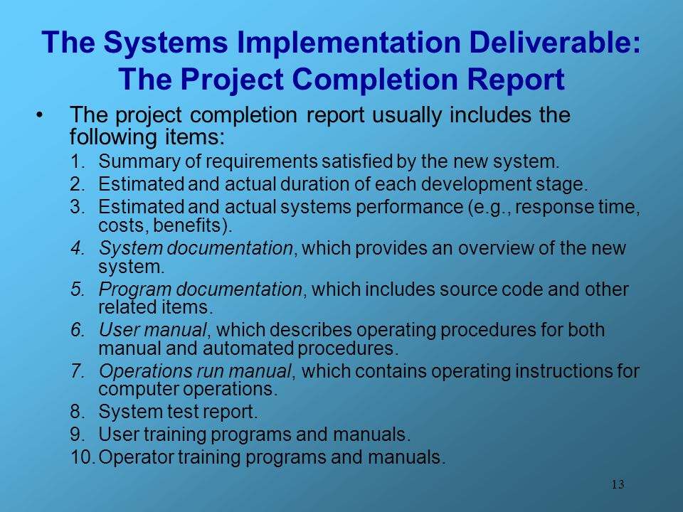 The Systems Implementation Deliverable: The Project Completion Report