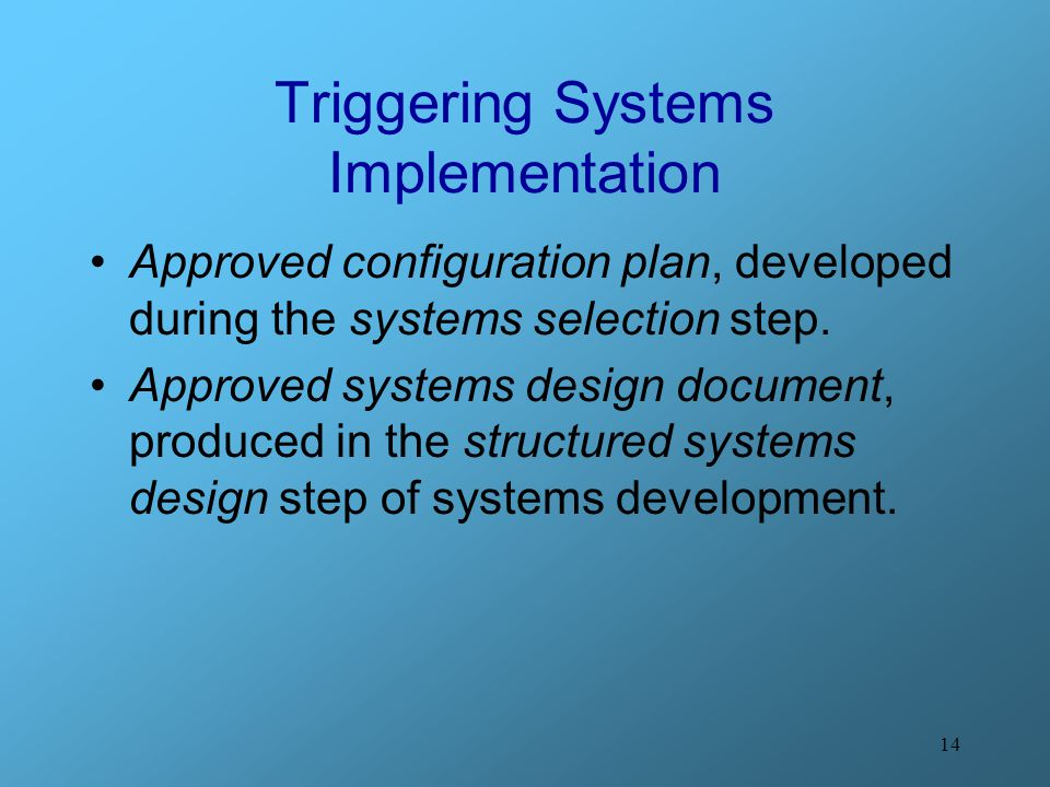 Triggering Systems Implementation