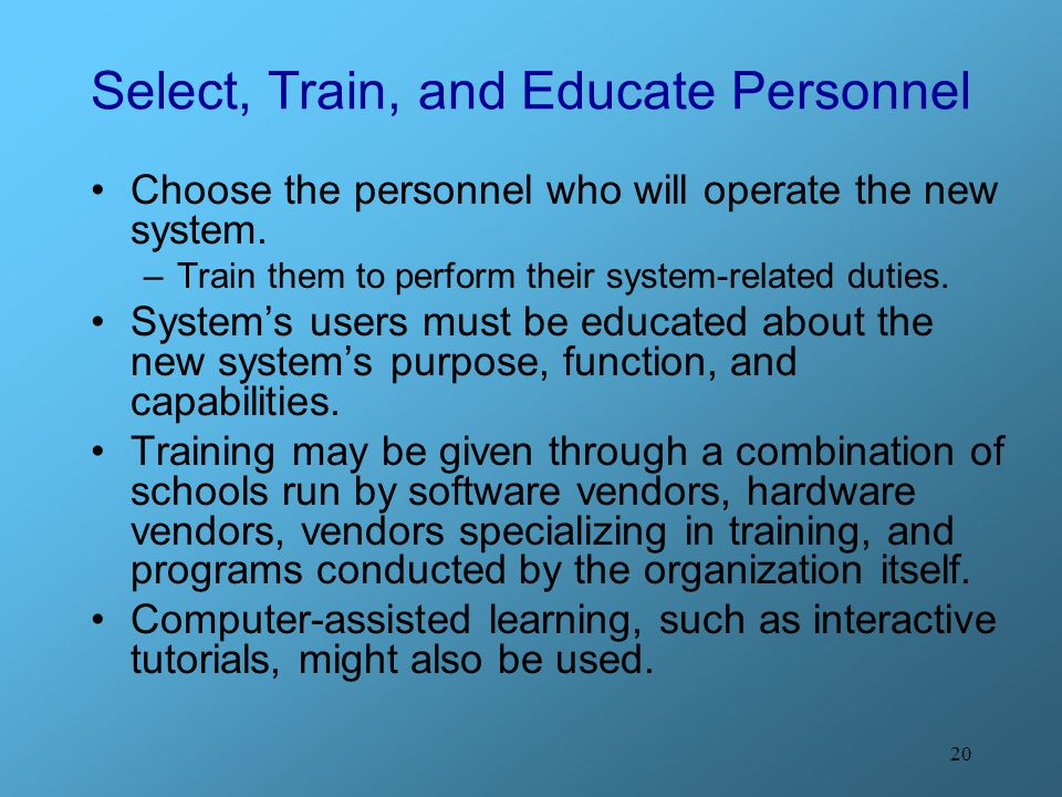 Select, Train, and Educate Personnel