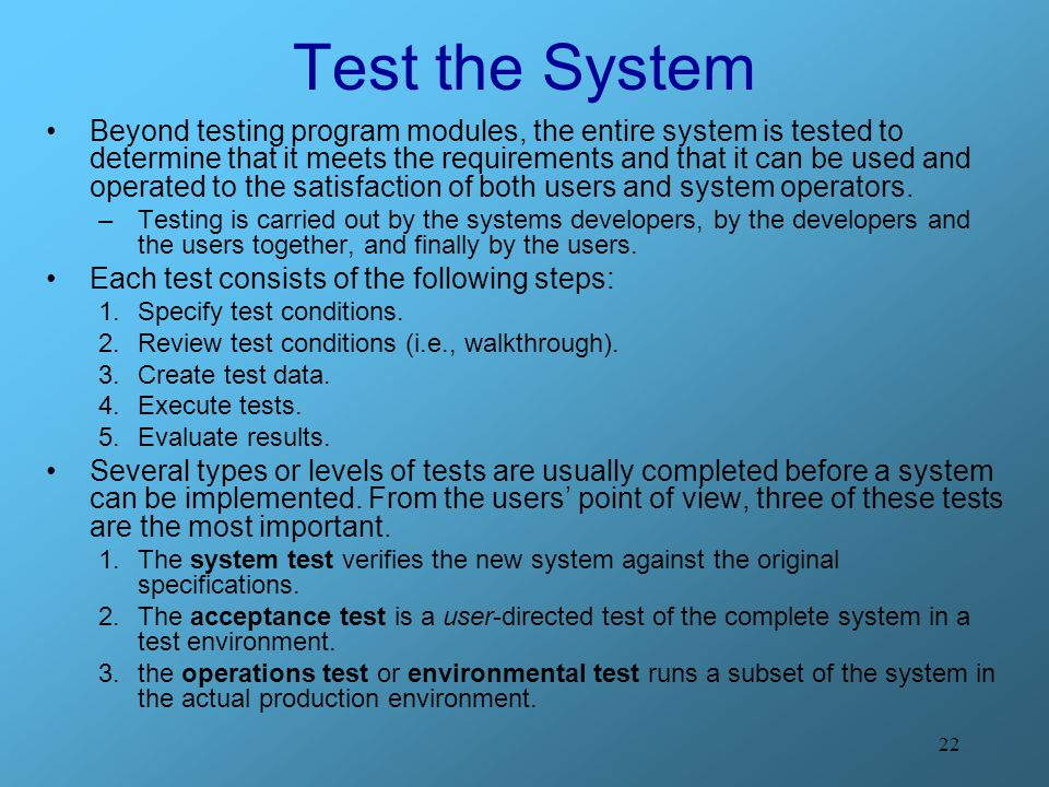 Test the System