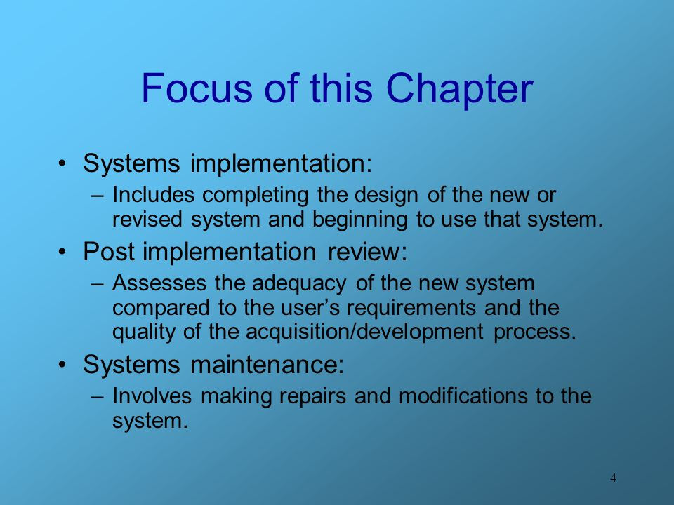 Focus of this Chapter Systems implementation: