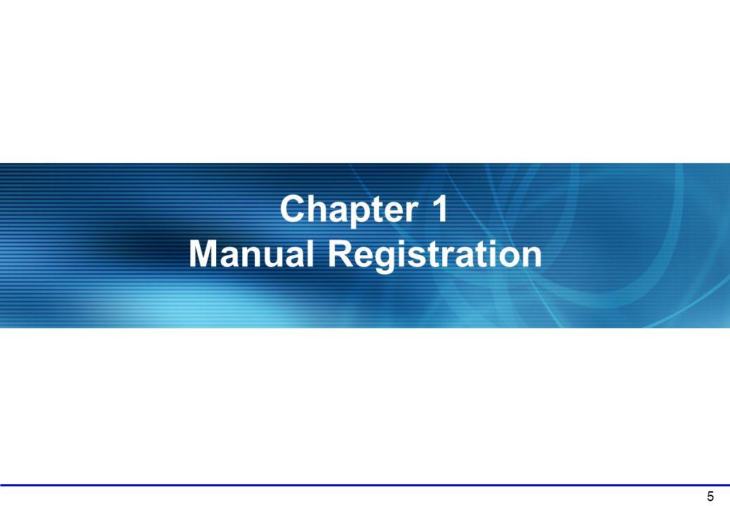 Chapter 1 Manual Registration
