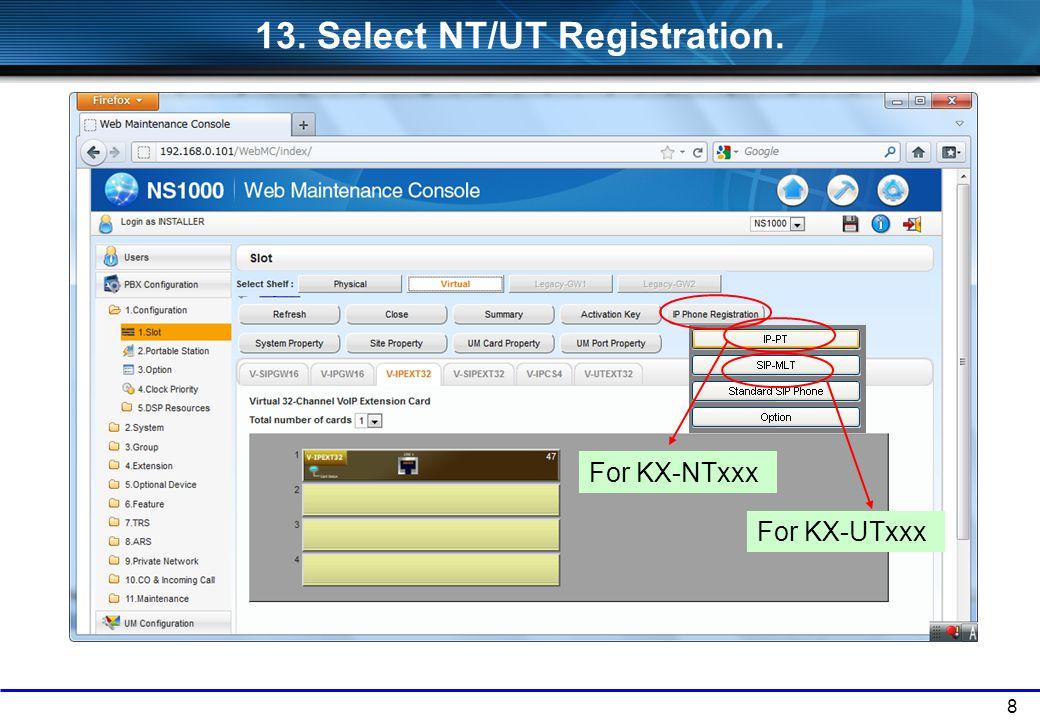 13. Select NT/UT Registration.