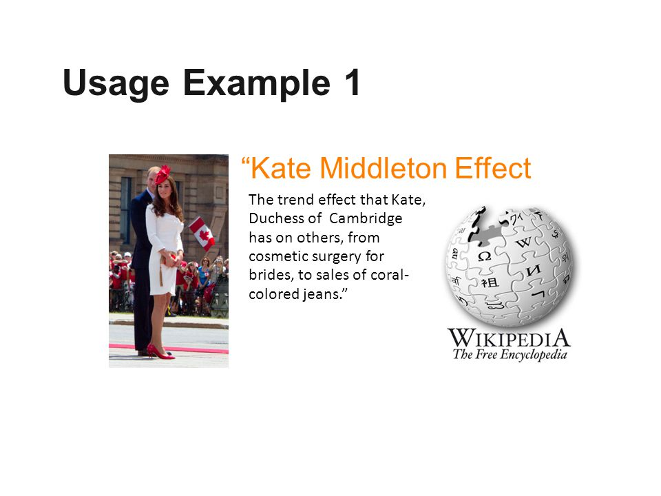 Usage Example 1 Kate Middleton Effect