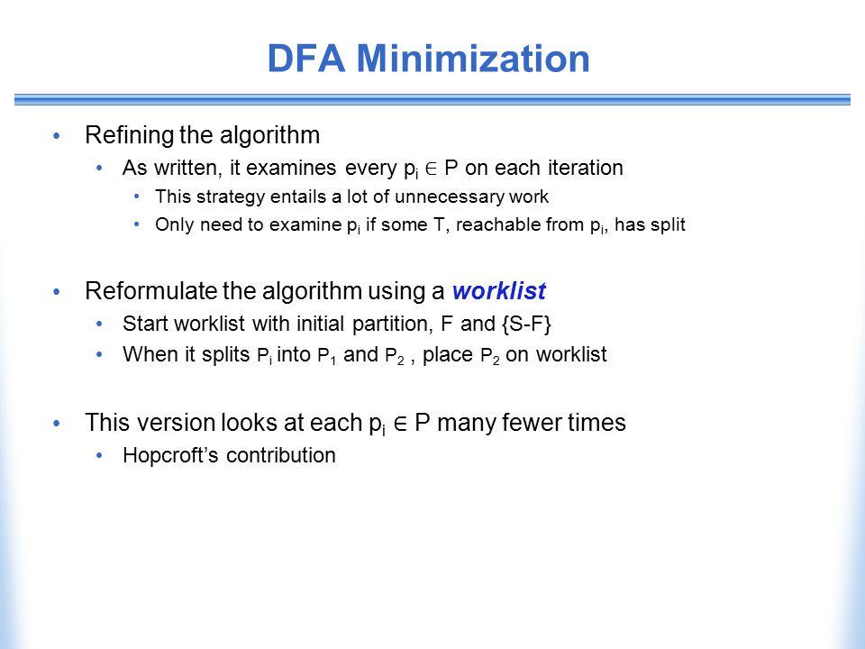 DFA Minimization Refining the algorithm