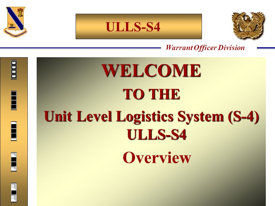 Unit Level Logistics System (S-4) ULLS-S4