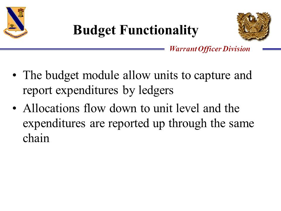 Budget Functionality The budget module allow units to capture and report expenditures by ledgers.