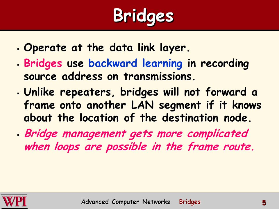 Advanced Computer Networks Bridges