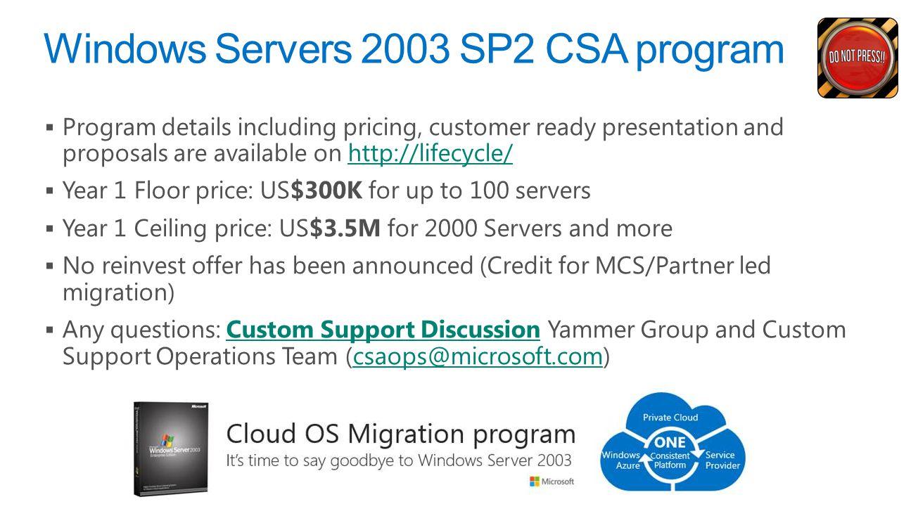 Windows Servers 2003 SP2 CSA program
