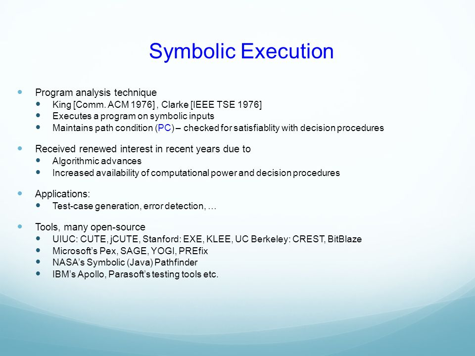Symbolic Execution Program analysis technique