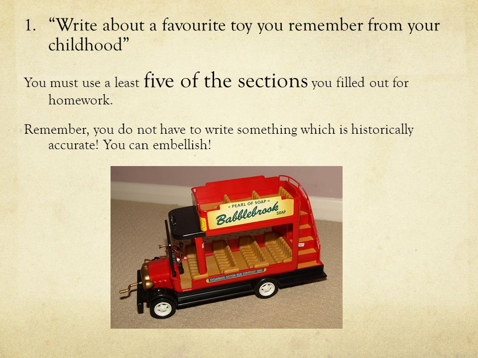 Write about a favourite toy you remember from your childhood