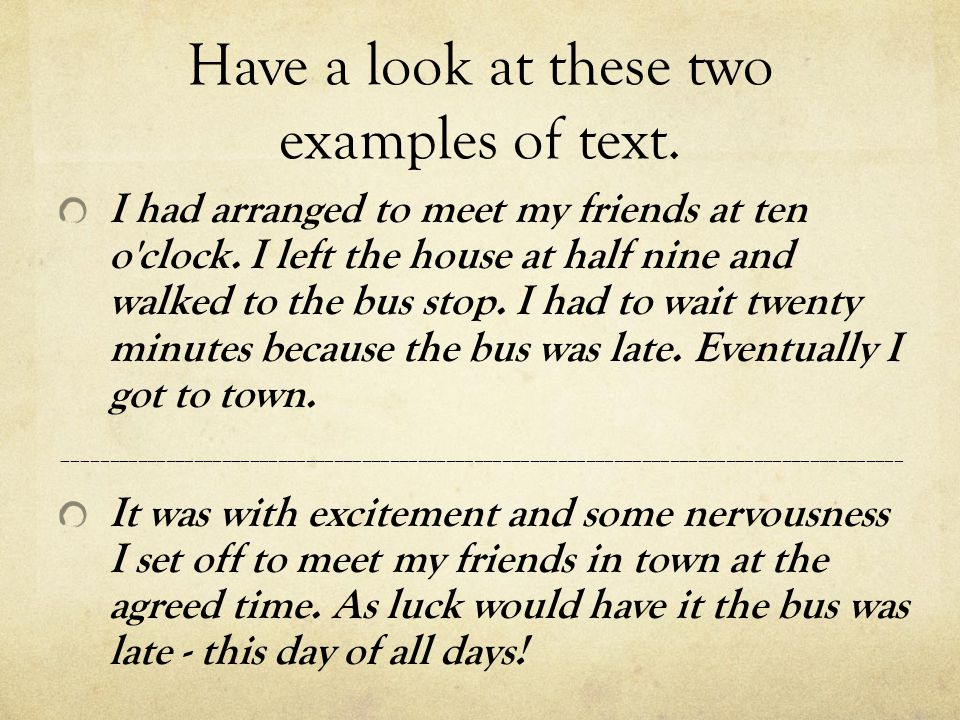 Have a look at these two examples of text.