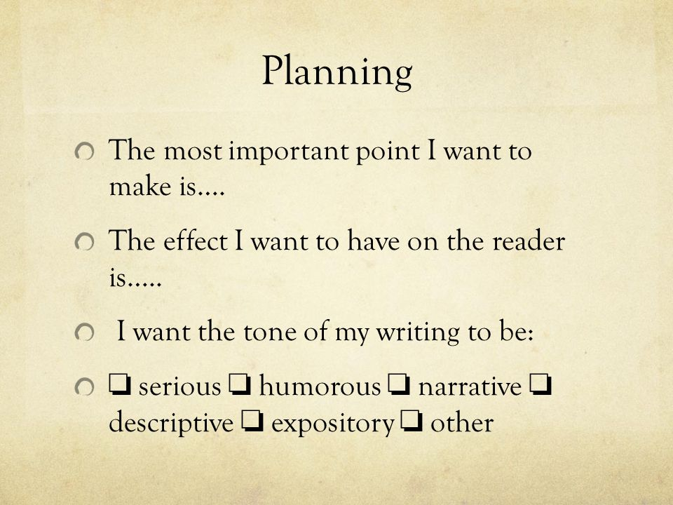 Planning The most important point I want to make is….