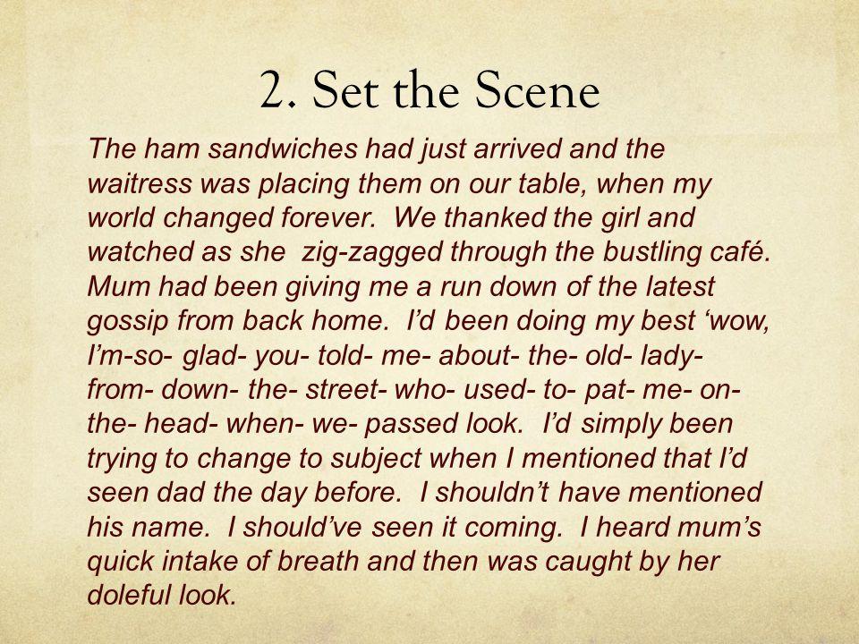 2. Set the Scene